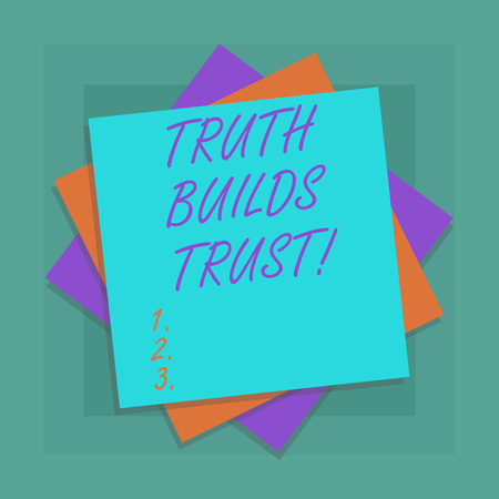 Conceptual hand writing showing Truth Builds Trust. Business photo showcasing you think they are reliable and have confidence in them Multiple Layer of Sheets Color Paper Cardboard with Shadow