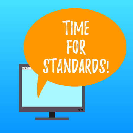 Handwriting text writing Time For Standards. Concept meaning specification for measuring either rates or points Mounted Computer Monitor Blank Screen with Oval Color Speech Bubble