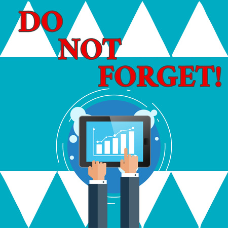 Writing note showingDo Not Forget. Business photo showcasing Have always in mind Remember important things Good memory Banque d'images