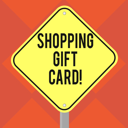 Handwriting text writing Shopping Gift Card. Concept meaning piece of paper that you buy at shop and give to someone Blank Diamond Shape Color Road Warning Signage with One Leg Stand photo