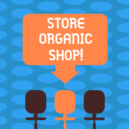 Word writing text Store Organic Shop. Business concept for type of grocery store that primarily sells health foods Blank Space Color Arrow Pointing to One of the Three Swivel Chairs photo