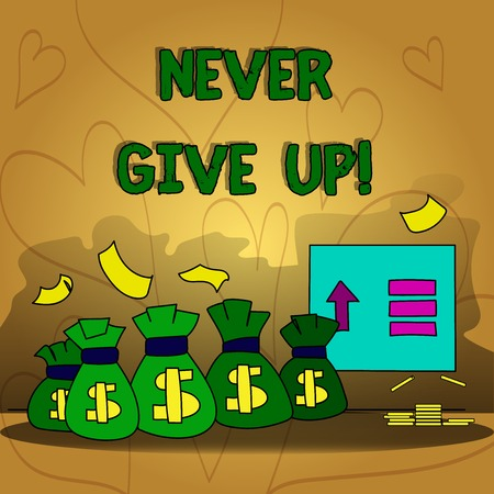 Conceptual hand writing showing Never Give Up. Business photo text Keep trying until you succeed follow your dreams goals Stockfoto