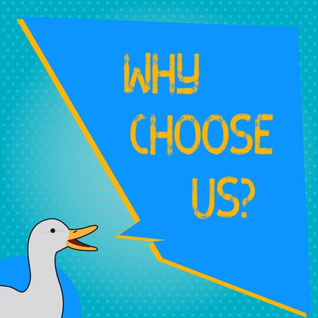 Handwriting text writing Why Choose Us. Concept meaning Reasons for choosing our brand over others arguments