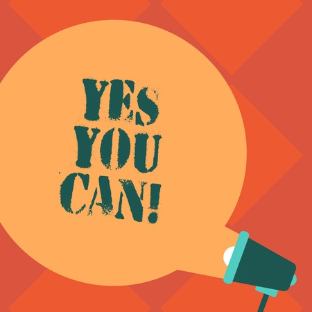 Handwriting text Yes You Can. Concept meaning Positivity Encouragement Persuade Dare Confidence Uphold Blank Round Color Speech Bubble Coming Out of Megaphone for Announcement Stockfoto - 117875331