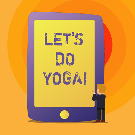 Conceptual hand writing showing Let S Is Do Yoga. Business photo text Right moment for working out by meditation and training