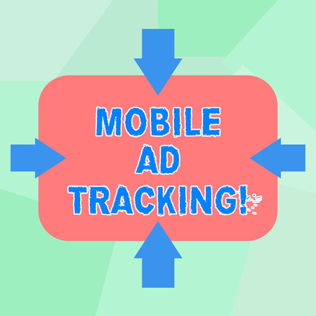 Conceptual hand writing showing Mobile Ad Tracking. Business photo text monitor brand perforanalysisce including advertising awareness Arrows on Four Sides of Rectangular Shape Pointing Inward Foto de archivo