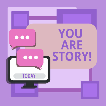 Conceptual hand writing showing You Are Story. Business photo text Your stories count and are important worth to tell everybody