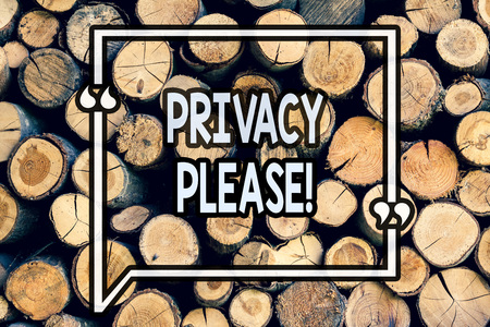 Writing note showing Privacy Please. Business photo showcasing Let us Be Quiet Rest Relaxed Do not Disturb Wooden background vintage wood wild message ideas intentions thoughts