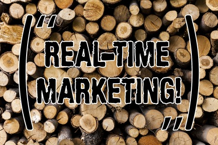 Conceptual hand writing showing Real Time Marketing. Business photo showcasing Creating a strategy focused on current relevant trends Wooden background vintage wood wild message ideas thoughts