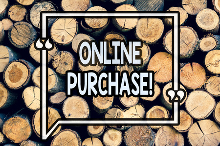 Writing note showing Online Purchase. Business photo showcasing Buy things on the net Go shopping without leaving home Wooden background vintage wood wild message ideas intentions thoughts