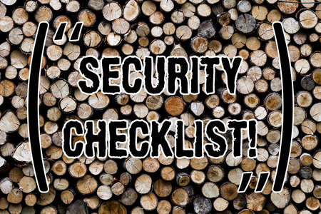 Text sign showing Security Checklist. Conceptual photo list with authorized names to enter allowing procedures Wooden background vintage wood wild message ideas intentions thoughts