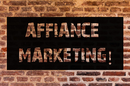 Text sign showing Affiance Marketing. Conceptual photo joining two or more companies in same field mutual goal Brick Wall art like Graffiti motivational call written on the wall