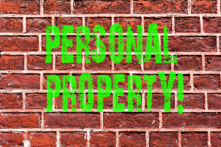 Word writing text Personal Property. Business concept for Belongings possessions assets private individual owner Brick Wall art like Graffiti motivational call written on the wall