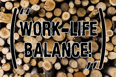 Conceptual hand writing showing Work Life Balance. Business photo showcasing Division of time between working or family and leisure Wooden background vintage wood wild message ideas thoughts