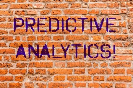 Conceptual hand writing showing Predictive Analytics. Business photo showcasing Method to forecast Perforanalysisce Statistical Analysis Brick Wall art like Graffiti motivational written on wall