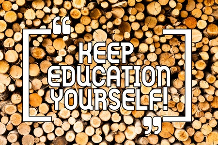 Conceptual hand writing showing Keep Education Yourself. Business photo showcasing never stop learning to be better Improve encourage Wooden background vintage wood wild message ideas thoughts