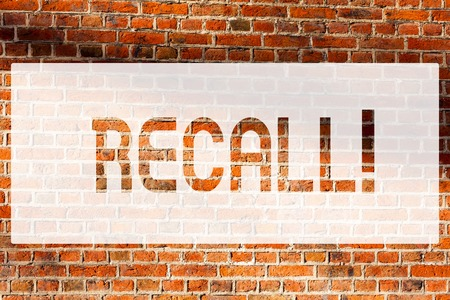 Text sign showing Recall. Conceptual photo Bring back to memory Ordering the return of a demonstrating or product Brick Wall art like Graffiti motivational call written on the wall