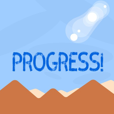 Word writing text Progress. Business concept for Development Growth Process of improvement to achieve a goal