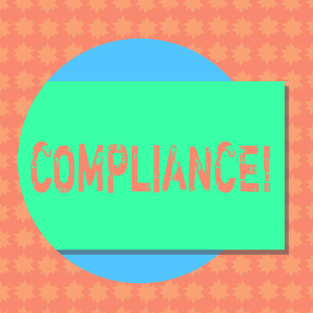 Writing note showing Compliance. Business photo showcasing Technology Company sets its policy standard regulations Rectangular Color Shape with Shadow Coming Out from a Circle