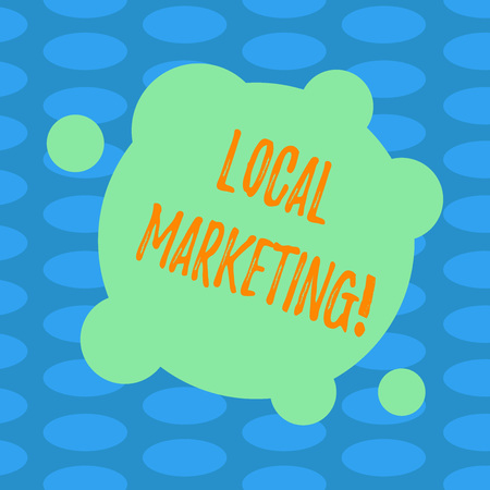Word writing text Local Marketing. Business concept for Regional Advertising Commercial Locally Announcements Blank Deformed Color Round Shape with Small Circles Abstract photo