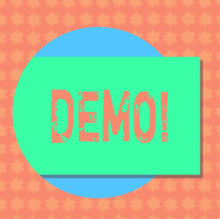 Writing note showing Demo. Business photo showcasing Demonstration of products by software companies are displayed annually Rectangular Color Shape with Shadow Coming Out from a Circle