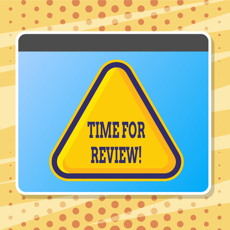 Text sign showing Time For Review. Conceptual photo Evaluation Feedback Moment Perforanalysisce Rate Assess