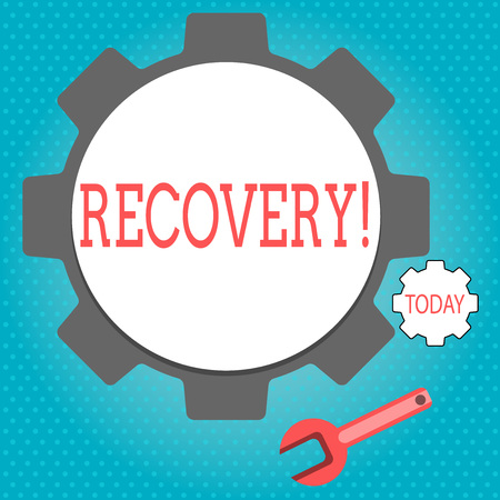 Text sign showing Recovery. Conceptual photo Return to normal state of health Regain possession or control