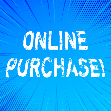 Handwriting text writing Online Purchase. Concept meaning Buy things on the net Go shopping without leaving home