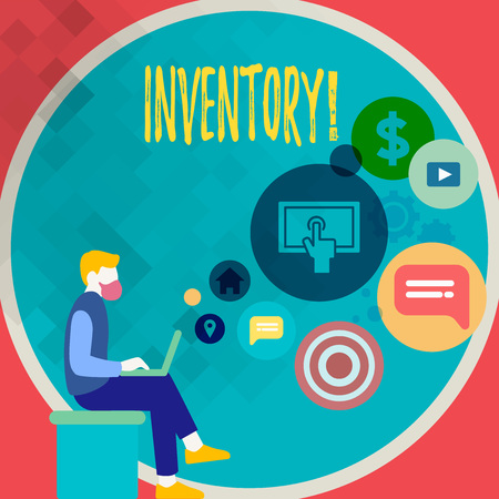 Handwriting text writing Inventory. Concept meaning Complete list of items like products goods in stock properties