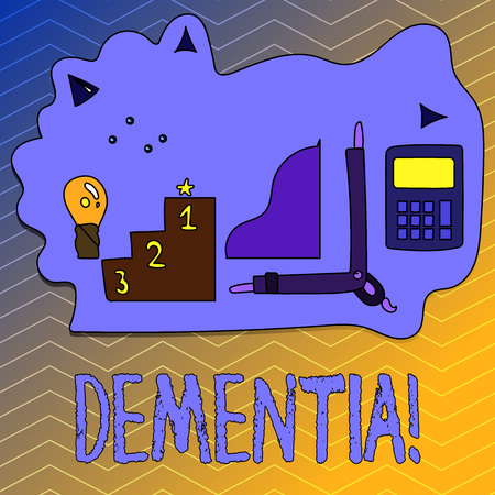 Writing note showing Dementia. Business photo showcasing Long term memory loss sign and symptoms made me retire sooner