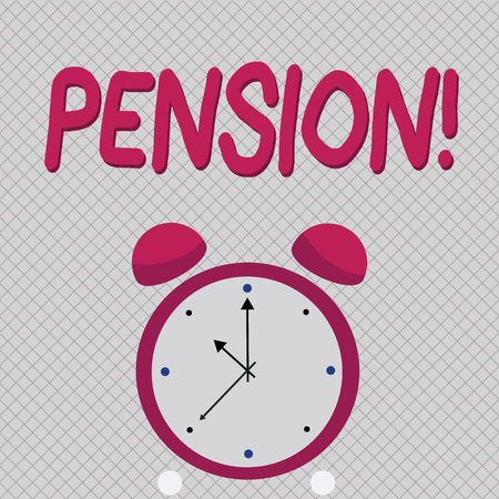 Word writing text Pension. Business concept for Income seniors earn after retirement Saves for elderly years
