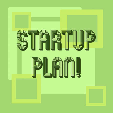 Handwriting text Startup Plan. Concept meaning Development starting planning for newly emerged companies