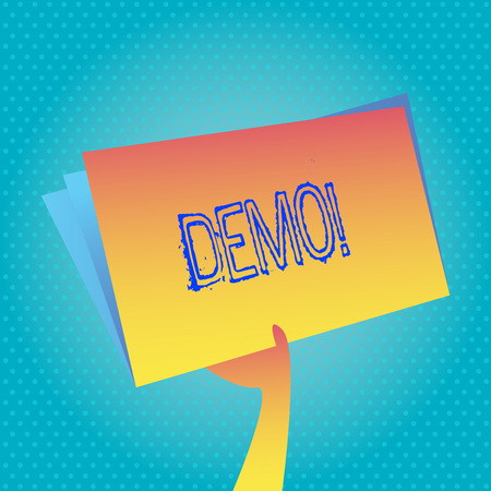 Text sign showing Demo. Conceptual photo Demonstration of products by software companies are displayed annually