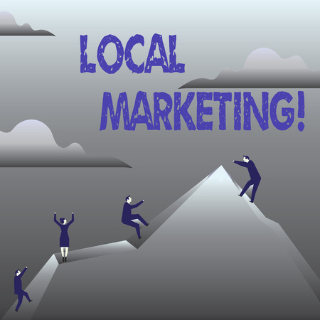Handwriting text Local Marketing. Concept meaning Regional Advertising Commercial Locally Announcements