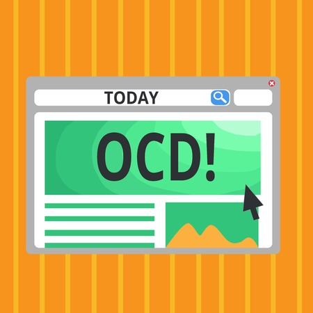Conceptual hand writing showing Ocd. Business photo text Obsessive Compulsive Disorder Psychological Illness Medical Condition
