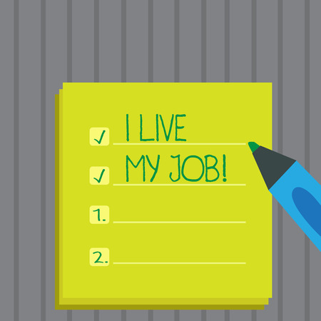Conceptual hand writing showing I Live My Job. Business photo showcasing Be immerse in and love the Work Enjoy Business Love Job Imagens