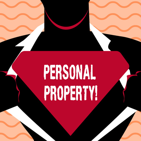 Word writing text Personal Property. Business concept for Belongings possessions assets private individual owner