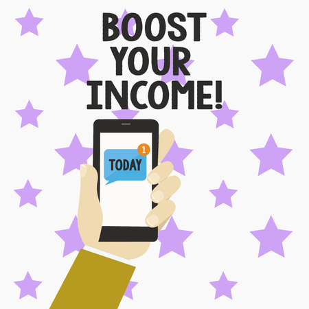Word writing text Boost Your Income. Business concept for improve your payment Freelancing Part time job Improve
