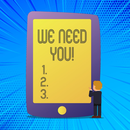 Writing note showing We Need You. Business photo showcasing Company wants to recruit Employees required recruitation