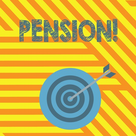 Handwriting text writing Pension. Concept meaning Income seniors earn after retirement Saves for elderly years