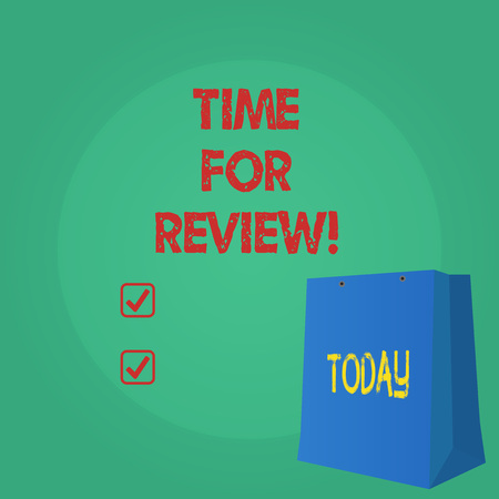Text sign showing Time For Review. Conceptual photo Giving Feedback Evaluation Rate job test or product Qualify