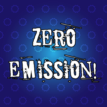 Text sign showing Zero Emission. Conceptual photo Engine Motor Energy Source that emits no waste products