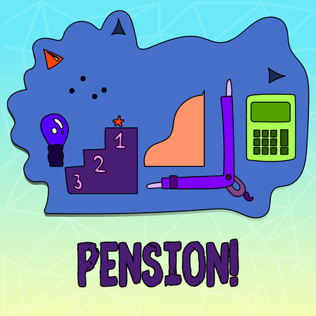 Text sign showing Pension. Conceptual photo Income seniors earn after retirement Saves for elderly years
