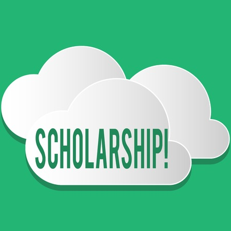 Handwriting text Scholarship. Concept meaning Grant or Payment made to support education Academic Study