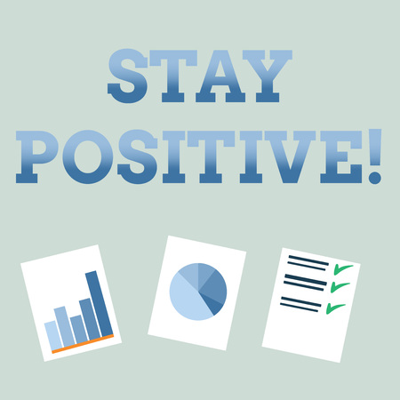 Handwriting text Stay Positive. Concept meaning Be Optimistic Motivated Good Attitude Inspired Hopeful Stok Fotoğraf - 118147249