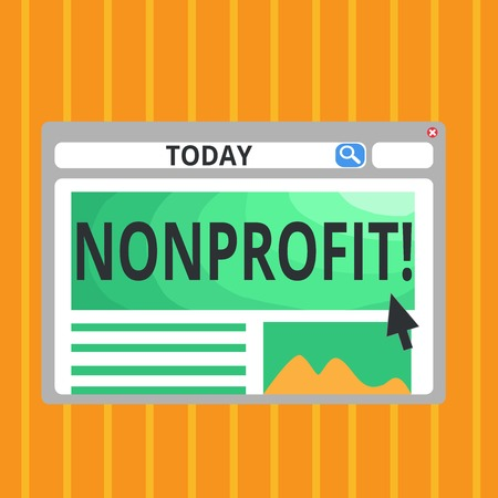 Conceptual hand writing showing Nonprofit. Business photo text Activities that do not generate revenues to the executor