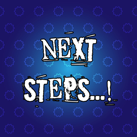 Text sign showing Next Steps. Conceptual photo Following Moves Strategy Plan Give Directions Guideline Фото со стока