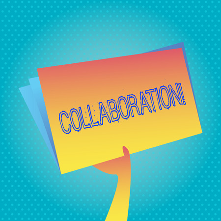 Text sign showing Collaboration. Conceptual photo Global industries partnership with teamwork to help others win