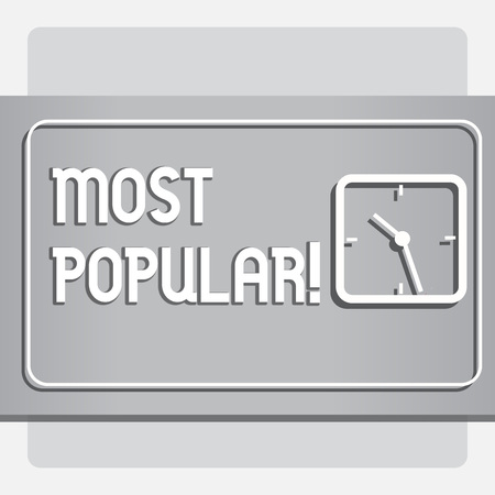 Conceptual hand writing showing Most Popular. Business photo text Top Rating Bestseller Favorite Product or Artist 1st in ranking