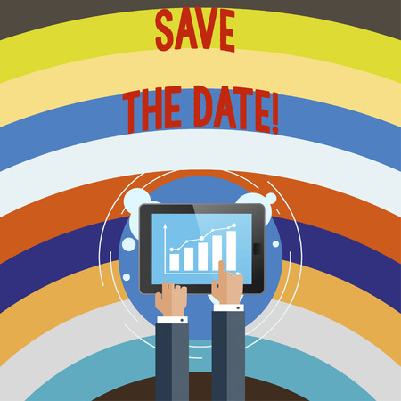 Conceptual hand writing showing Save The Date. Business photo text Remember not to schedule anything else that time Appointment